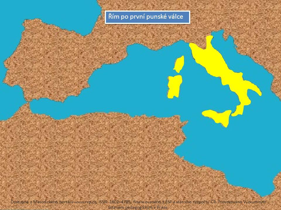 Řím po první punské válce Dostupné z Metodického portálu www.rvp.cz, ISSN: 1802–4785, financovaného z ESF a státního rozpočtu ČR.