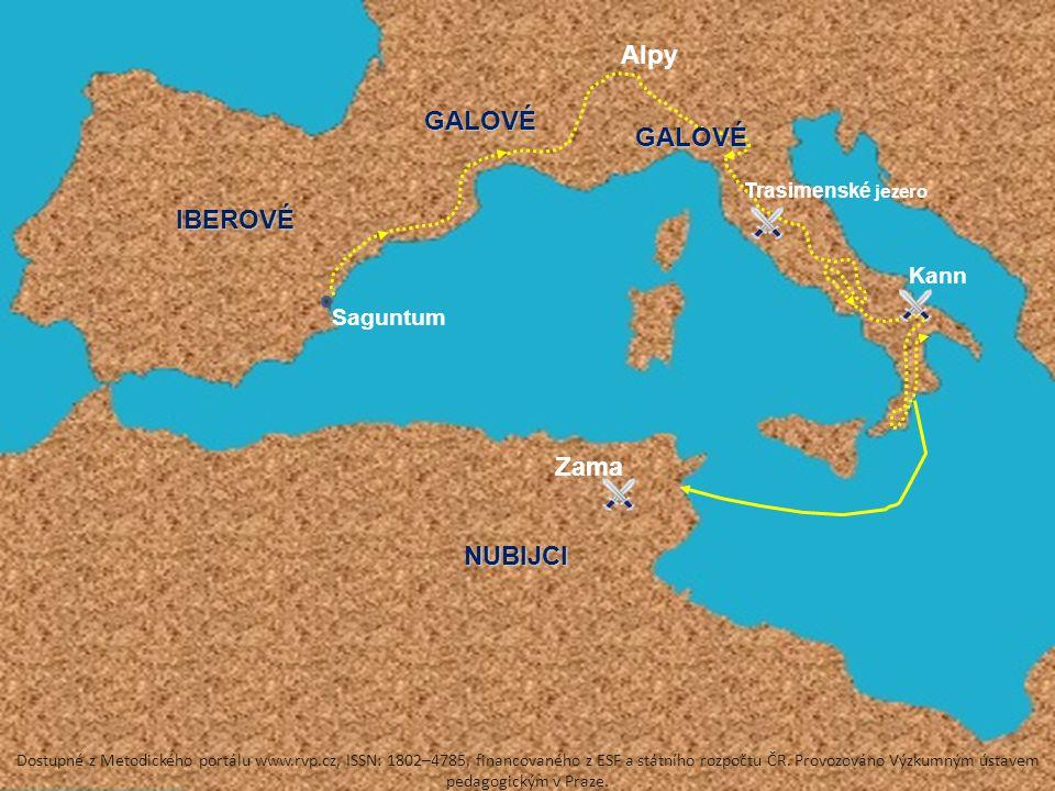Alpy Trasimenské jezero Kann Zama IBEROVÉ NUBIJCI GALOVÉ GALOVÉ Saguntum Dostupné z Metodického portálu www.rvp.cz, ISSN: 1802–4785, financovaného z ESF a státního rozpočtu ČR.