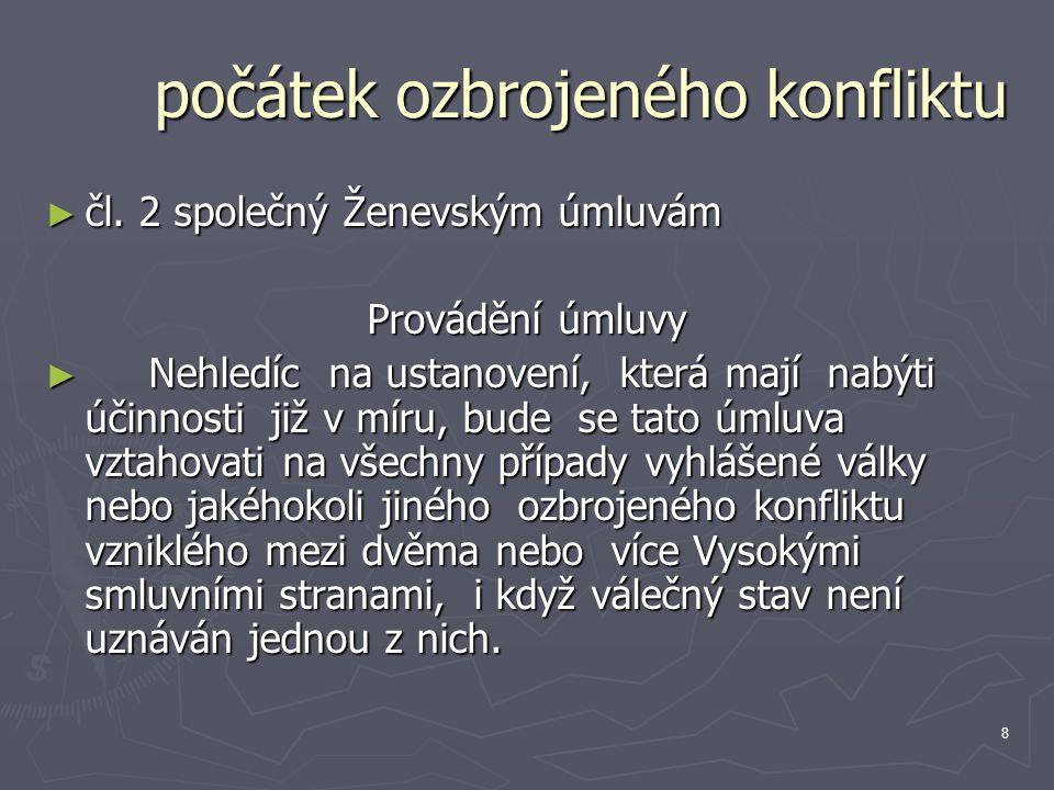 8 počátek ozbrojeného konfliktu ► čl.