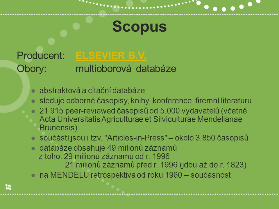 Scopus Producent: ELSEVIER B.V.ELSEVIER B.V.