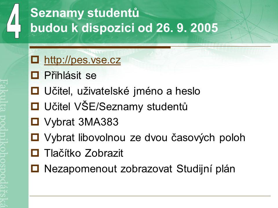 Seznamy studentů budou k dispozici od 26. 9.