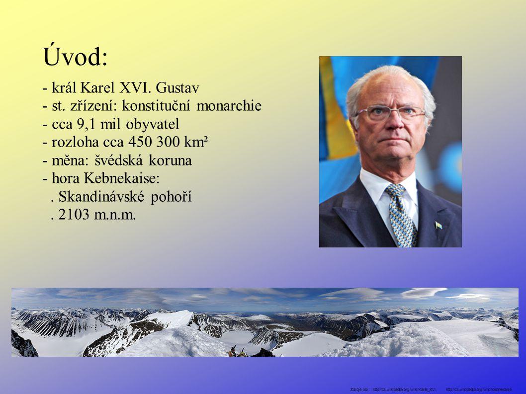 Úvod: - král Karel XVI. Gustav - st.