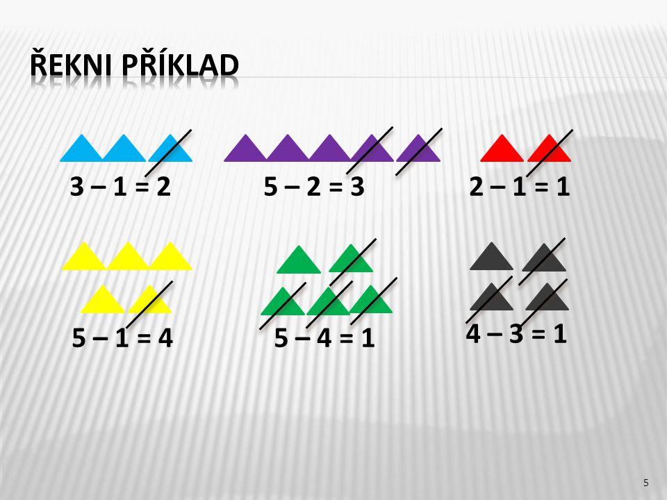 3 – 1 = 2 5 – 4 = 15 – 1 = 4 2 – 1 = 15 – 2 = 3 4 – 3 = 1 5