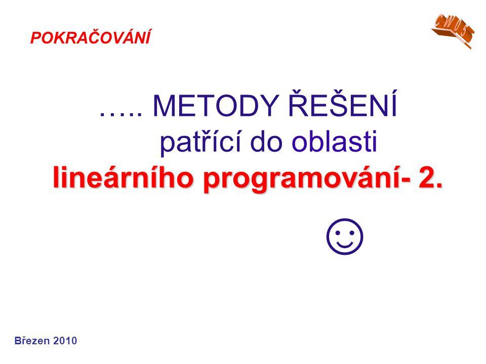 Březen 2010 lineárního programování- 2.…..