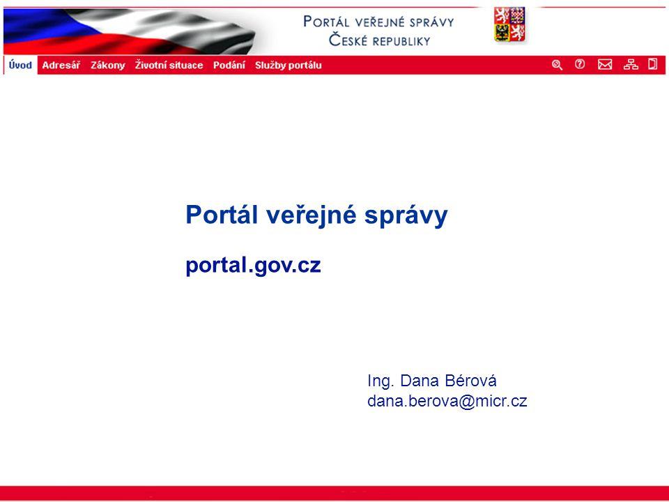 Portál veřejné správy © 2002 IBM Corporation ISSS 2003 Portál veřejné správy portal.gov.cz Ing. Dana Bérová dana.berova@micr.cz