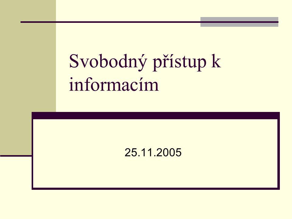 Svobodný přístup k informacím 25.11.2005