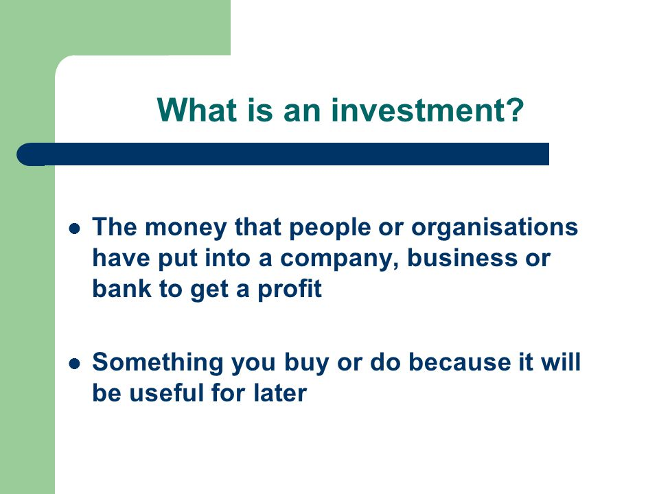 Investment opportunities Deposit accounts Shares Bonds Investment stocks Immovables Valuable things - paintings, gold