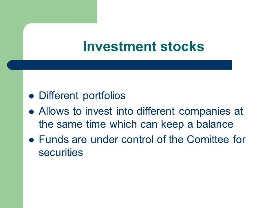 Types of stocks Money market stocks Shares stocks Bonds stocks Index stocks Special investment strategies stocks Guaranteed stocks Special stocks