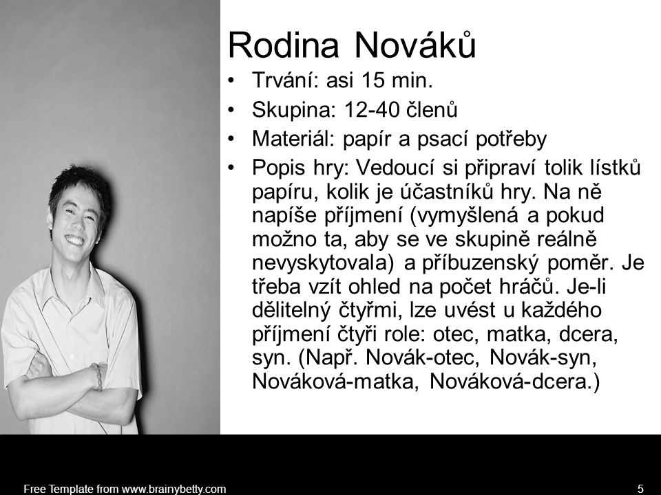 Free Template from www.brainybetty.com5 Rodina Nováků Trvání: asi 15 min.