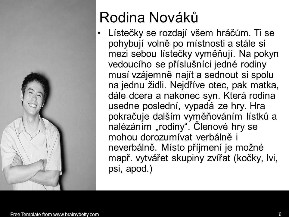 Free Template from www.brainybetty.com6 Rodina Nováků Lístečky se rozdají všem hráčům.