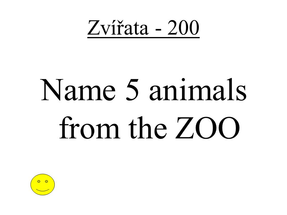 Zířata - 100 Name 3 animals from the farm