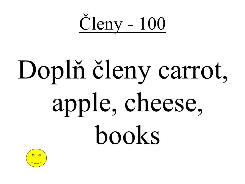 Členy - 100 Doplň členy carrot, apple, cheese, books