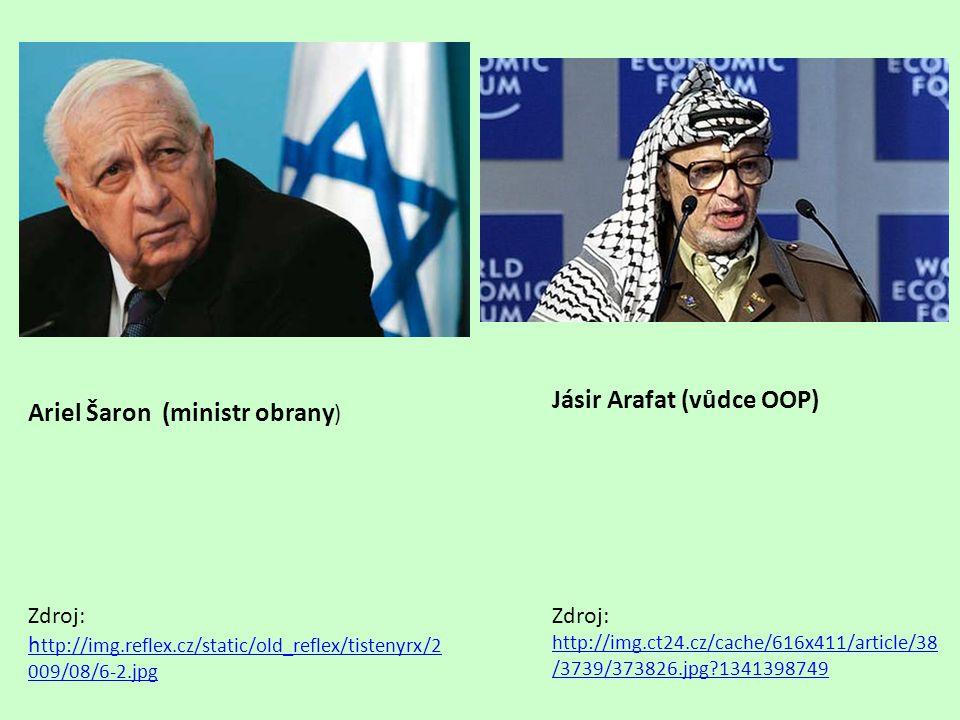 Ariel Šaron (ministr obrany ) Zdroj: h ttp://img.reflex.cz/static/old_reflex/tistenyrx/2 009/08/6-2.jpg Jásir Arafat (vůdce OOP) Zdroj: http://img.ct2