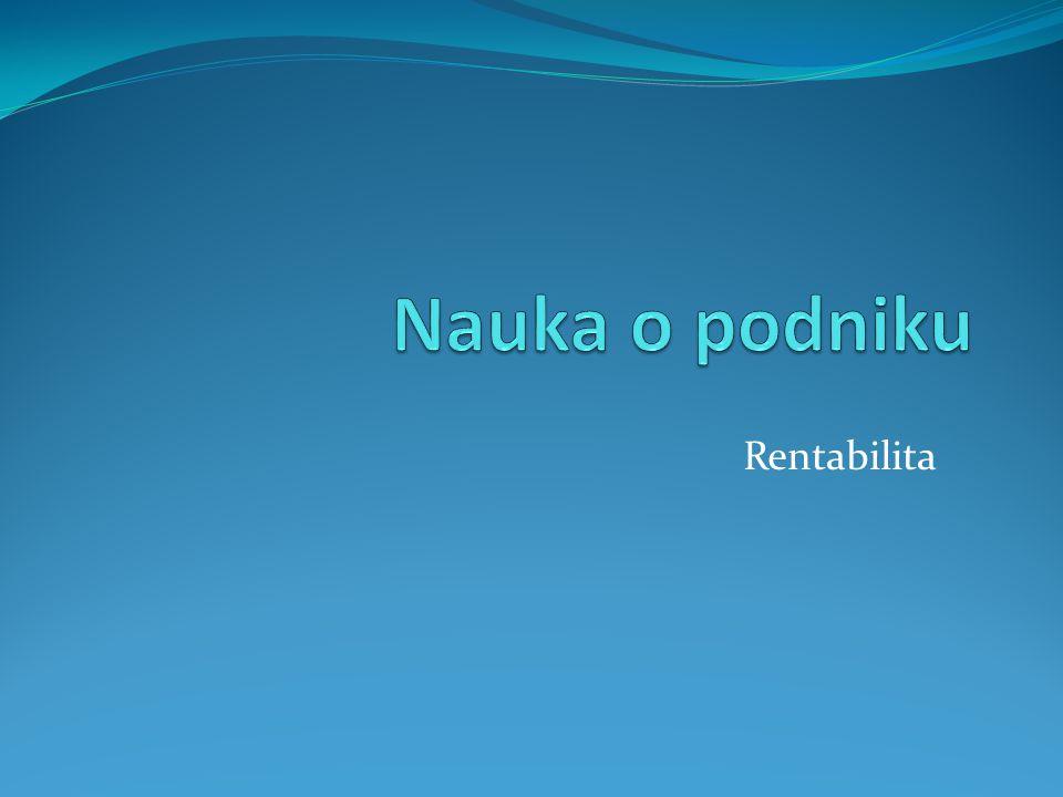 Úkol 1: Rentabilita a likvidita při financování z vlastních zdrojů  Pan Novák má k dispozici hotovost 1.000.000,- Kč vlastních prostředků.