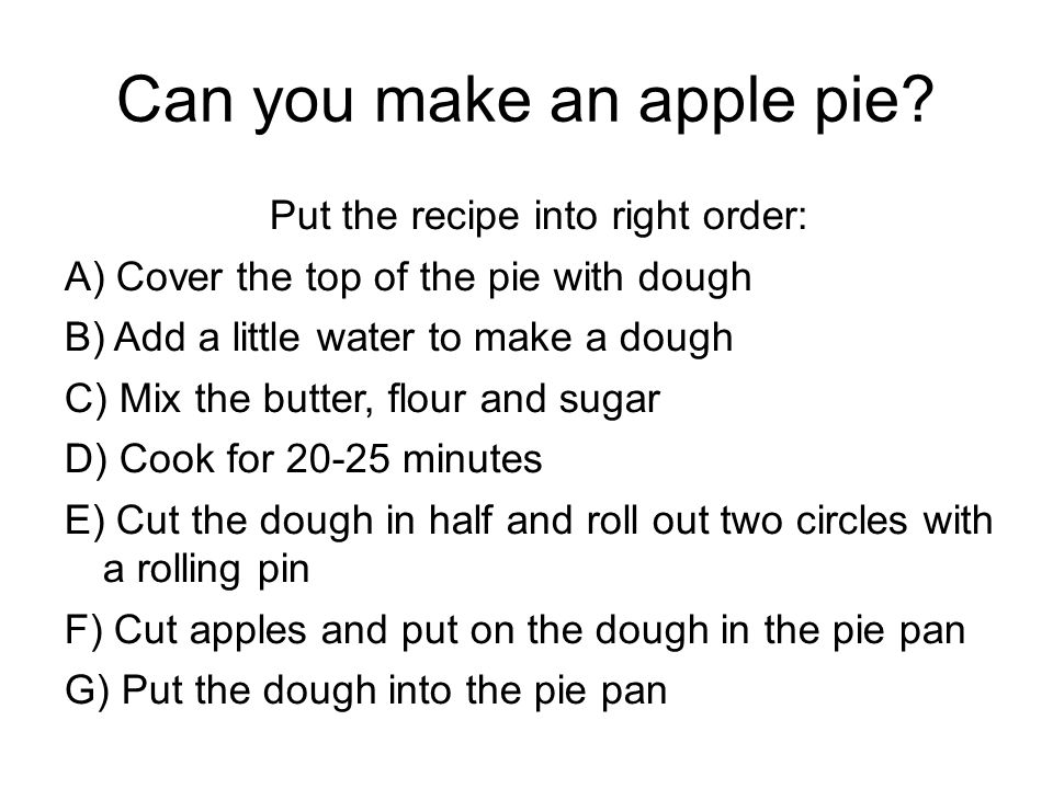 Can you make an apple pie.