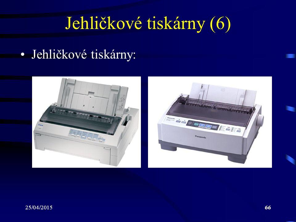 25/04/201566 Jehličkové tiskárny (6) Jehličkové tiskárny:
