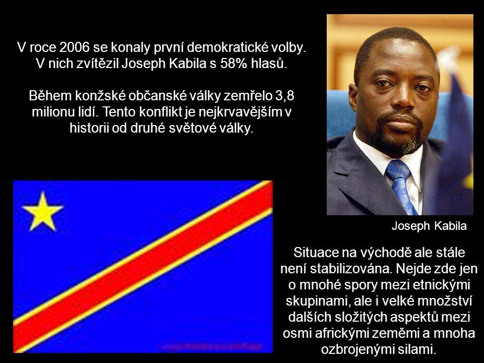 Joseph Kabila V roce 2006 se konaly první demokratické volby. V nich zvítězil Joseph Kabila s 58% hlasů. Během konžské občanské války zemřelo 3,8 mili