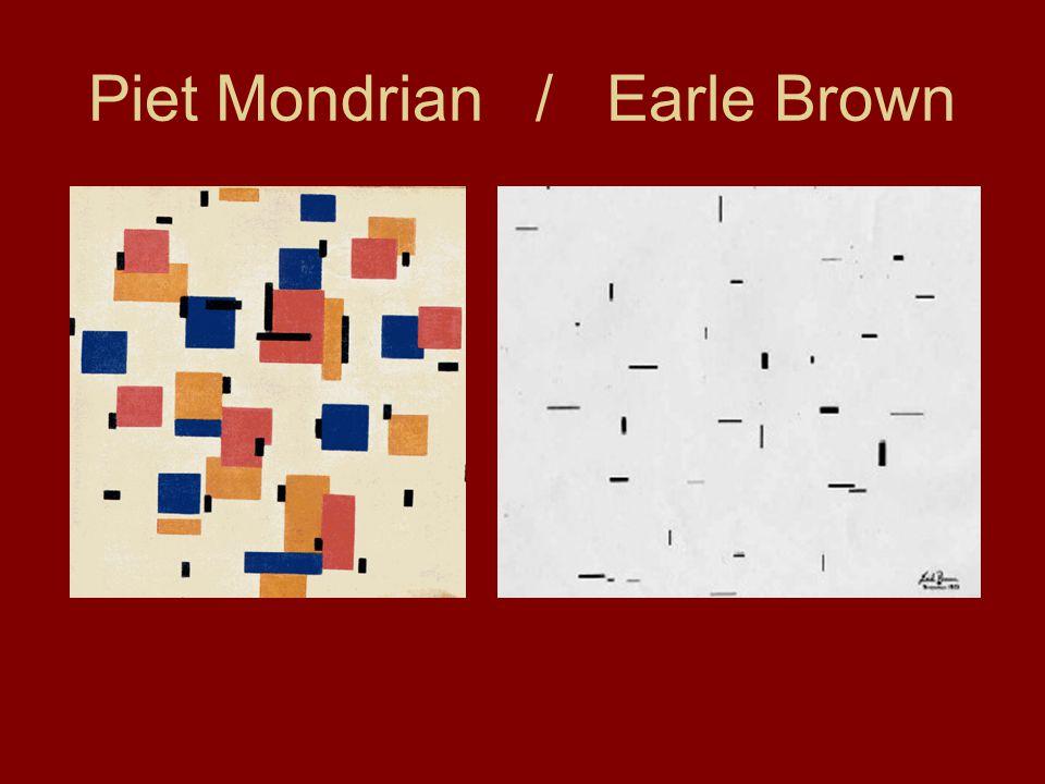 Piet Mondrian / Earle Brown