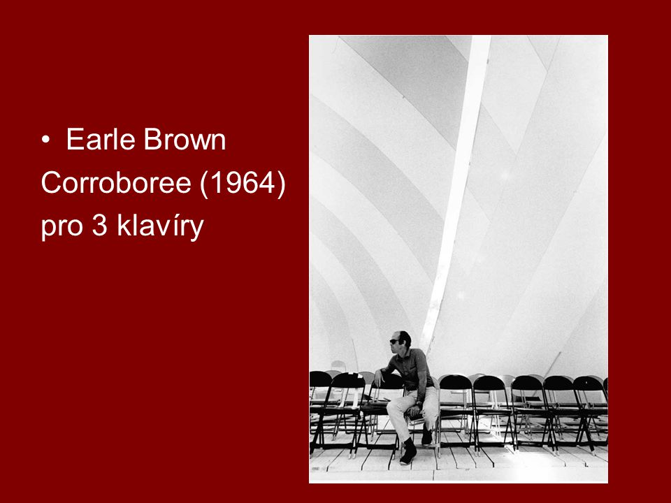 Earle Brown Corroboree (1964) pro 3 klavíry