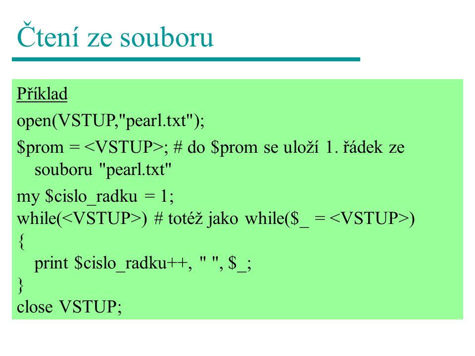 Čtení ze souboru Příklad open(VSTUP,
