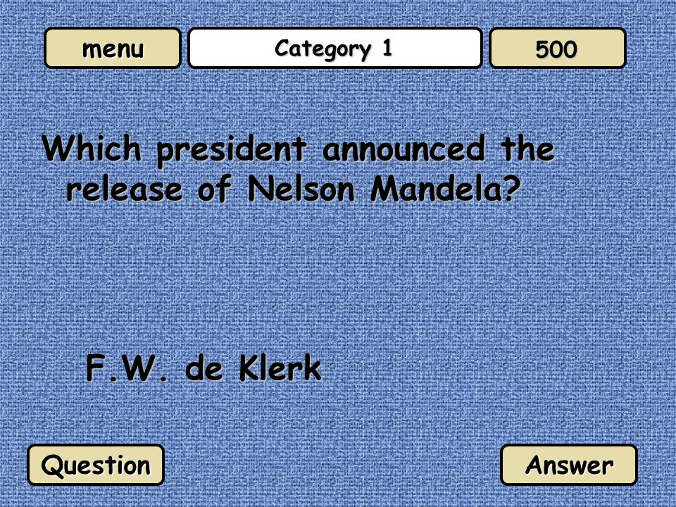 menu Category 4 What is the capital of New Zealand? Wellington QuestionAnswer 100
