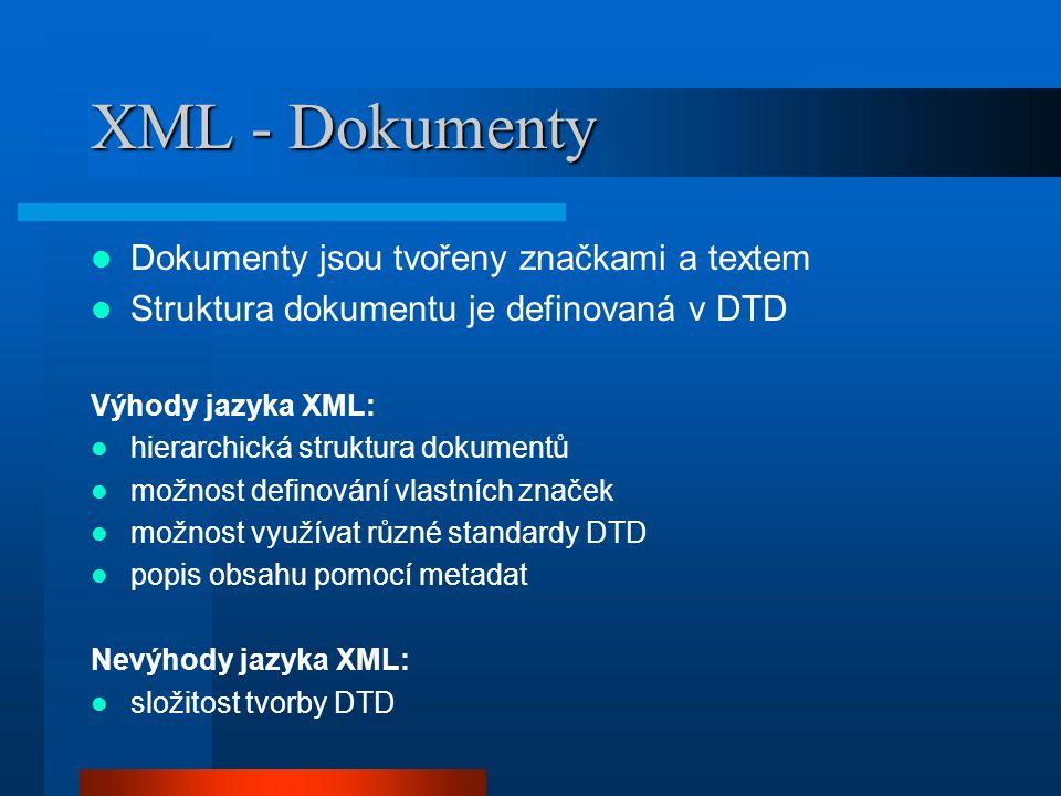 SVG - úvod SVG (Scalable Vector Graphics) 2D vektorový formát, vytvořen jako aplikace jazyka XML (SVG-konkrétní DTD) 3 typy grafických objektů: vektorové prvky rastrové obrázky texty