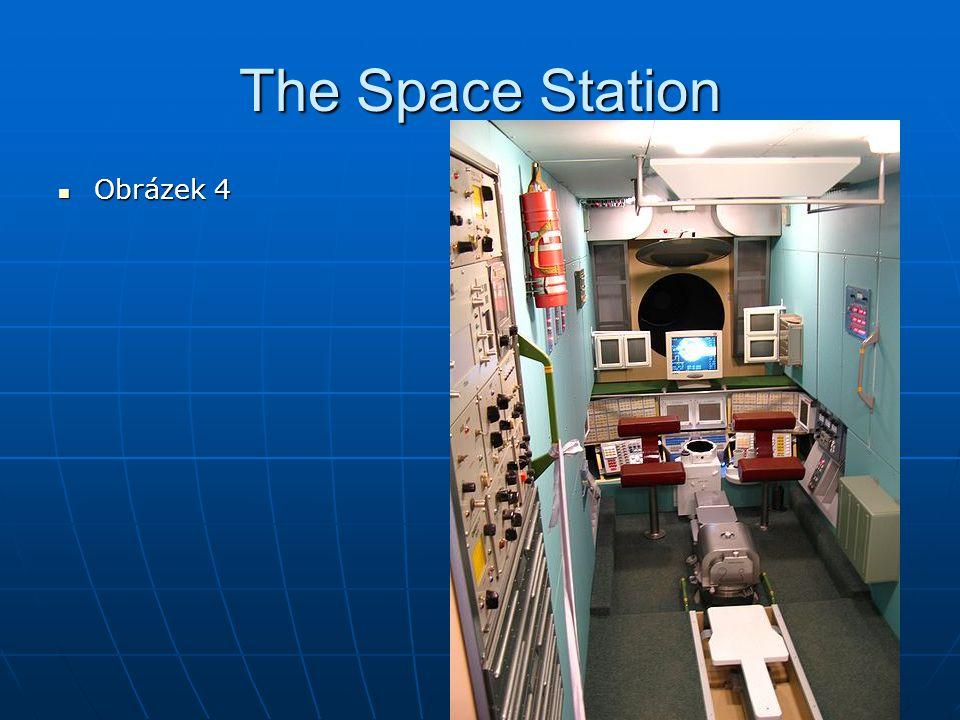 The Space Station Obrázek 4 Obrázek 4