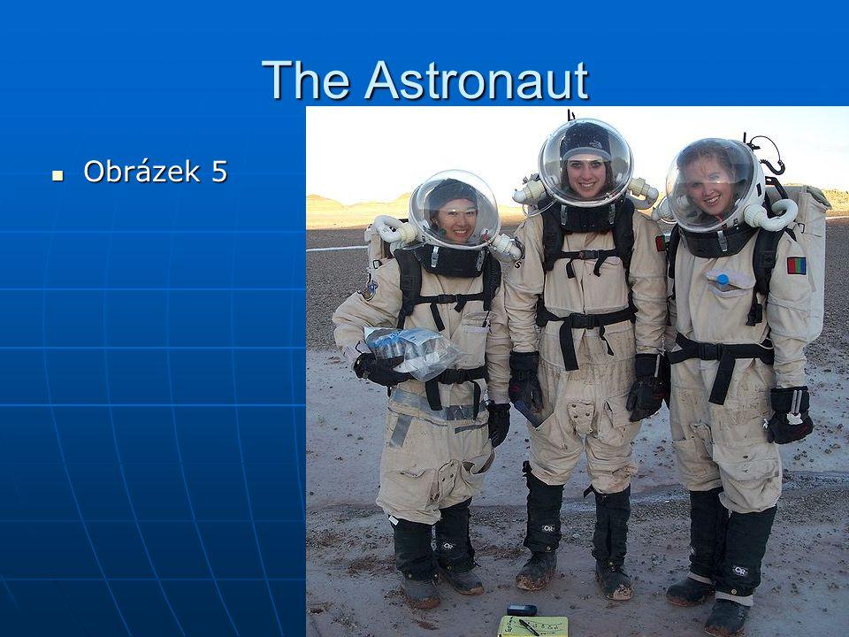 The Astronaut Obrázek 5 Obrázek 5
