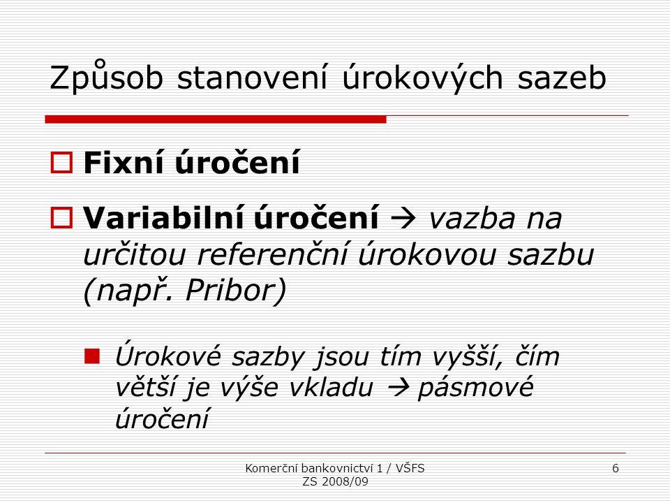 Komerční bankovnictví 1 / VŠFS ZS 2008/09 17 Eskontní úvěr  Banka odkupuje (eskontuje) směnku před její splatností s určitým diskontem (tj.