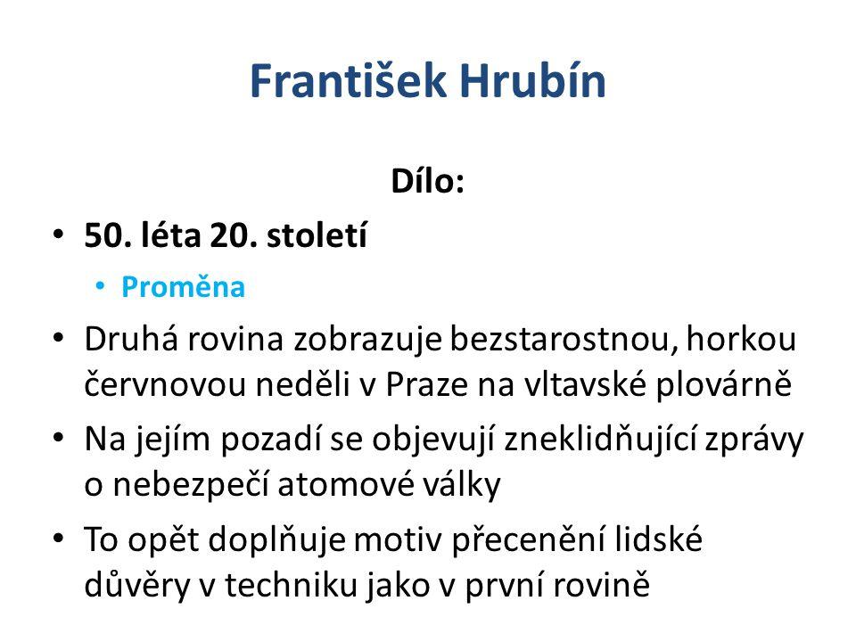 František Hrubín Dílo: 50.léta 20.