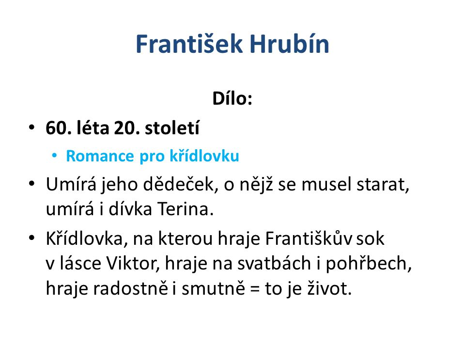 František Hrubín Dílo: 60.léta 20.