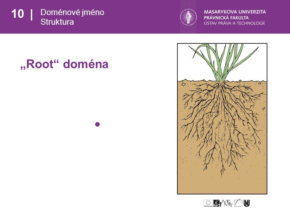 """10 Doménové jméno Struktura """"Root doména"""