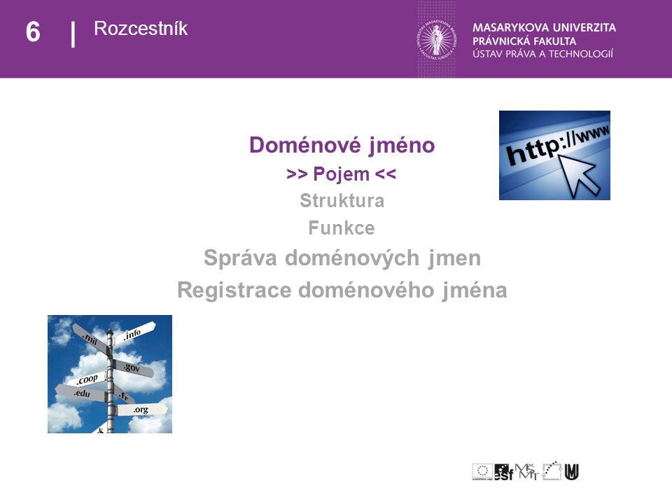17 Doménové jméno Struktura Doménové jméno (law.muni.cz.) vs.