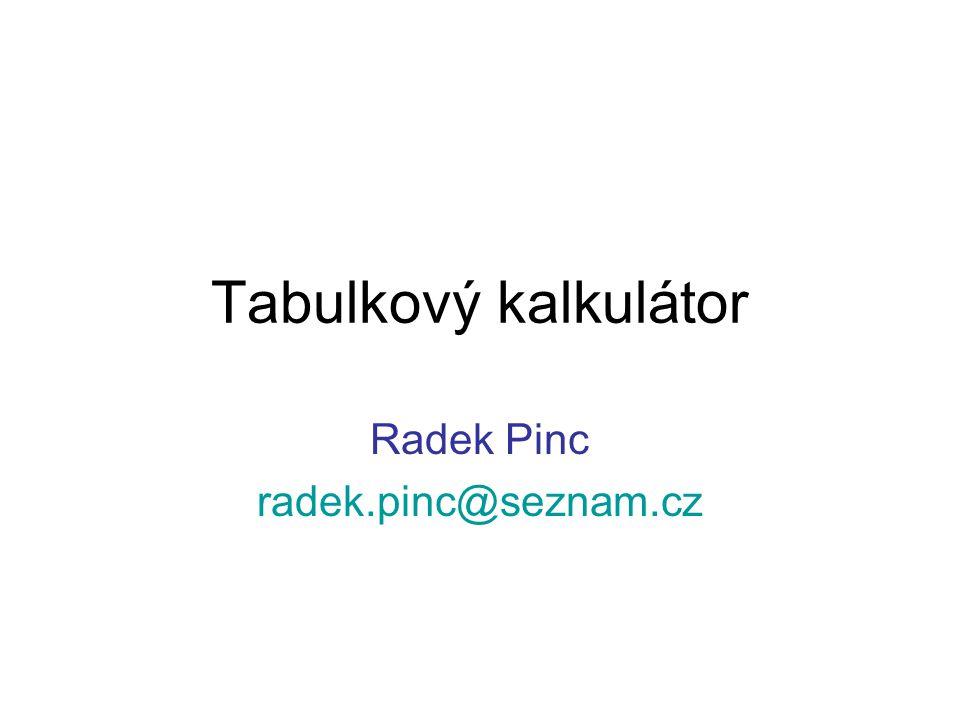 Tabulkový kalkulátor Co to je ??.