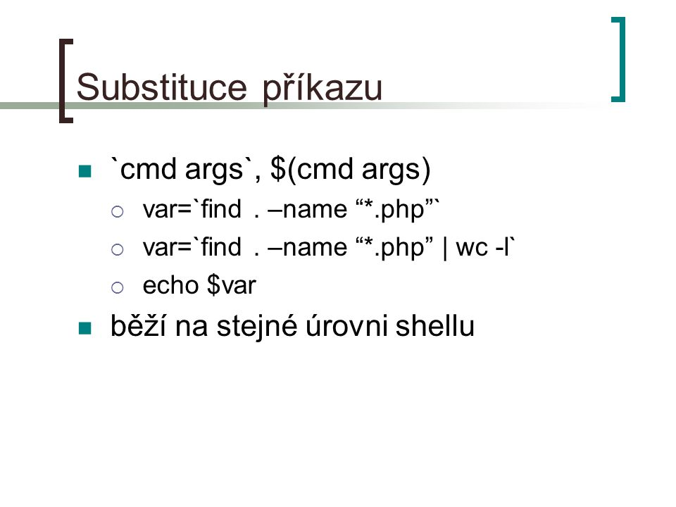 awk – tok programu awk umožňuje práci s while, for, if se stejnou syntaxí jako v C if (expression1) { action1 } else if (expression2) { action2 } else { action3 } if ($2 > 0 && $3 < 35) { print xxx ; } else {print $1} while (expression) { actions } awk BEGIN { x=0 ; while (x < 5) { x+=1 ; print x ; } } for (initialize_counter; test_counter; increment_counter) { action } awk { for (x=1;x<=NF;x+=1) { printf %s ,$x ; } printf \n ; } prices.txt