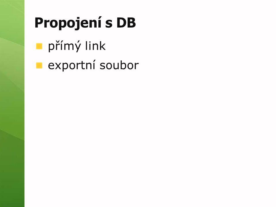 Propojení s DB přímý link exportní soubor