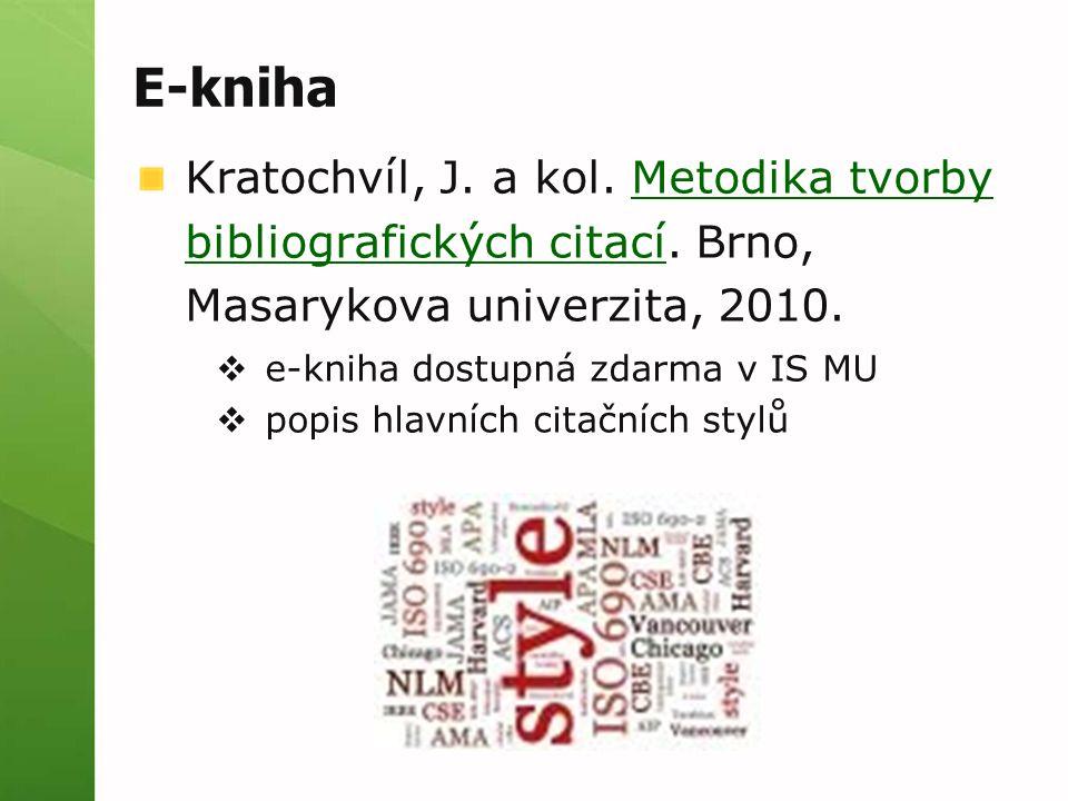 E-kniha Kratochvíl, J.a kol. Metodika tvorby bibliografických citací.