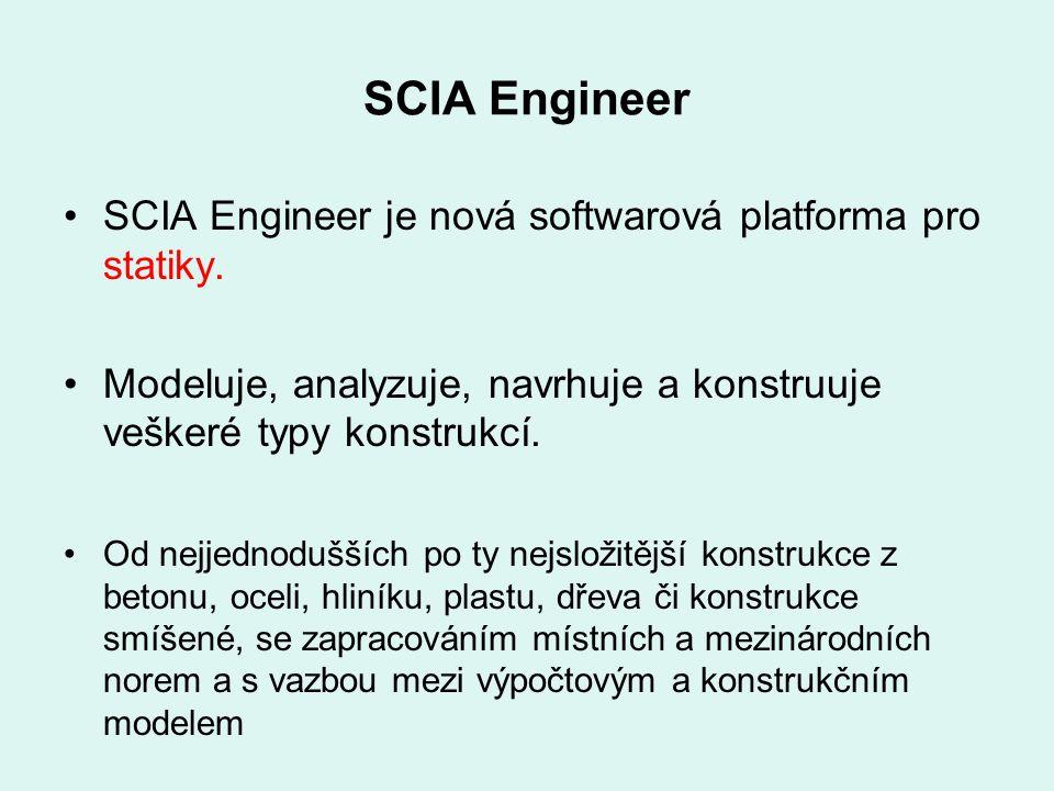 SCIA Engineer SCIA Engineer je nová softwarová platforma pro statiky. Modeluje, analyzuje, navrhuje a konstruuje veškeré typy konstrukcí. Od nejjednod