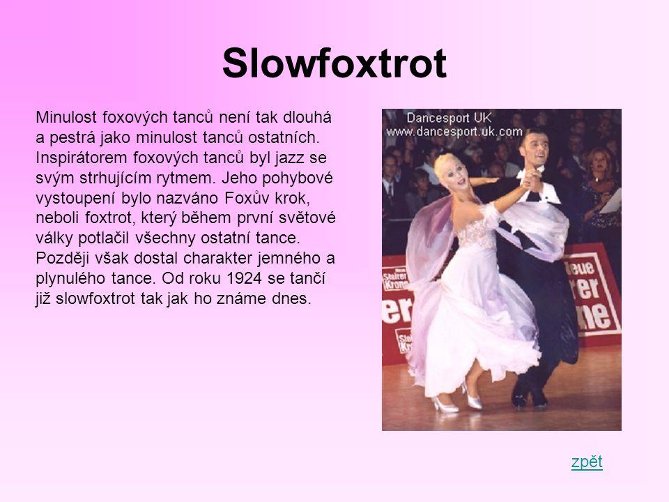 Quickstep Nejrychlejší z klasických standardních tanců je quickstep, jinak také rychlý foxtrot.