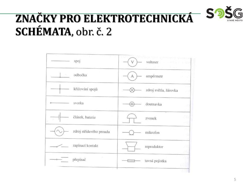 ZNAČKY PRO ELEKTROTECHNICKÁ SCHÉMATA, obr. č. 2 5