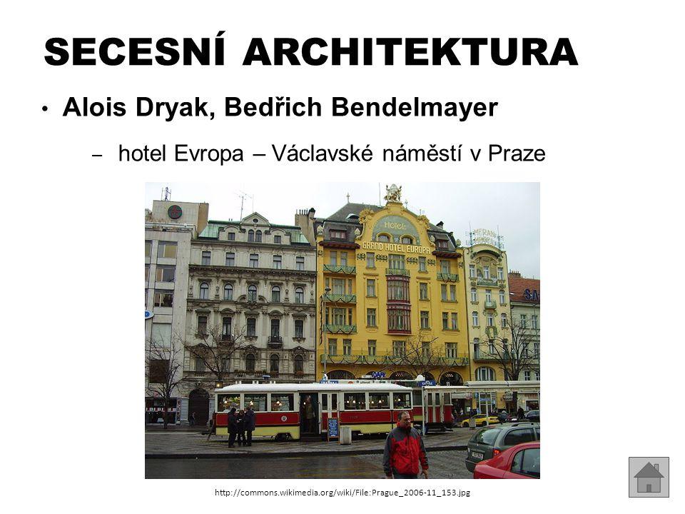 Alois Dryak, Bedřich Bendelmayer – hotel Evropa – Václavské náměstí v Praze SECESNÍ ARCHITEKTURA http://commons.wikimedia.org/wiki/File:Prague_2006-11