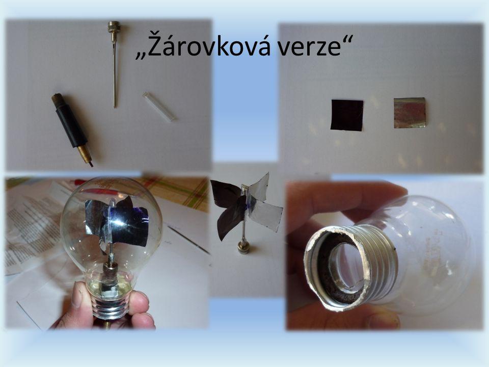"""""""Žárovková verze"""""""