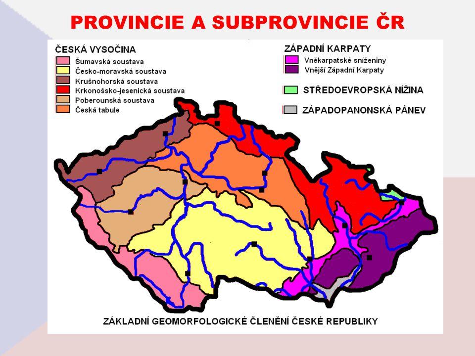 PROVINCIE A SUBPROVINCIE ČR