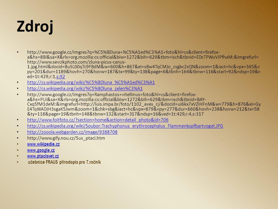 Zdroj http://www.google.cz/imgres?q=%C5%BEluna+%C5%A1ed%C3%A1+foto&hl=cs&client=firefox- a&hs=8BI&sa=X&rls=org.mozilla:cs:official&biw=1272&bih=629&tb