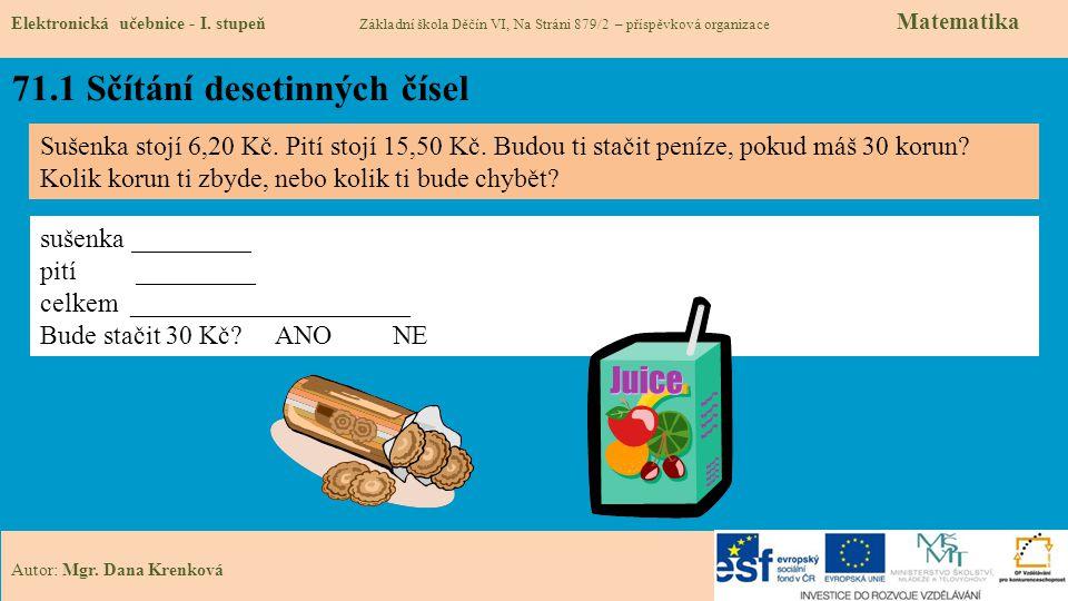 71.1 Sčítání desetinných čísel Elektronická učebnice - I.