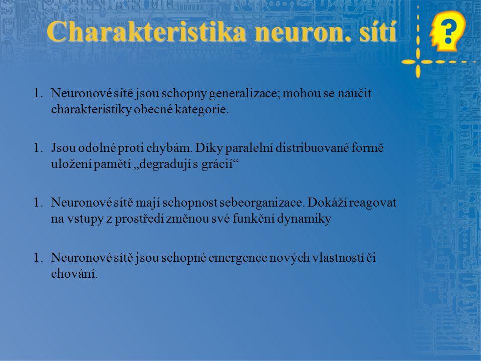 Charakteristika neuron.