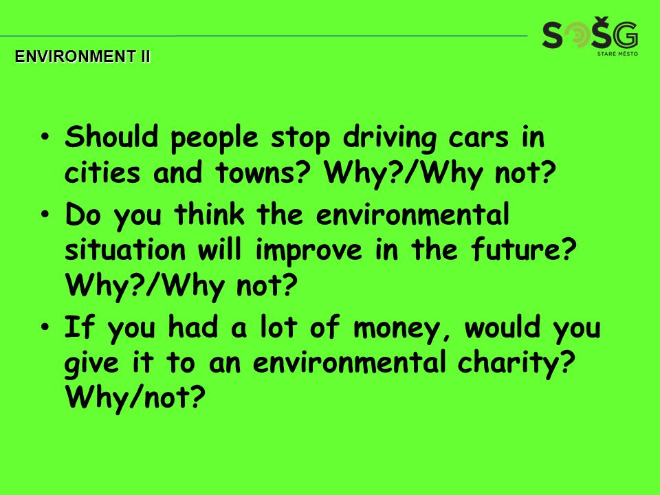 Should people stop driving cars in cities and towns.