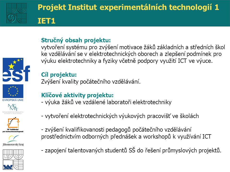 Stručný obsah projektu: vytvoření systému pro zvýšení motivace žáků základních a středních škol ke vzdělávání se v elektrotechnických oborech a zlepše