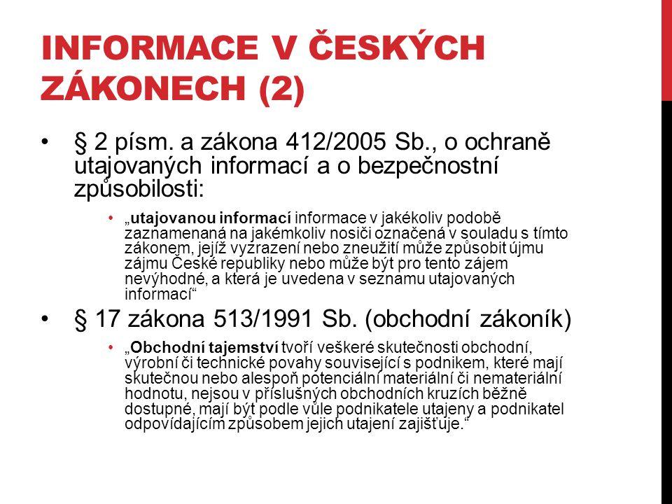 INFORMACE V ČESKÝCH ZÁKONECH (2) § 2 písm.