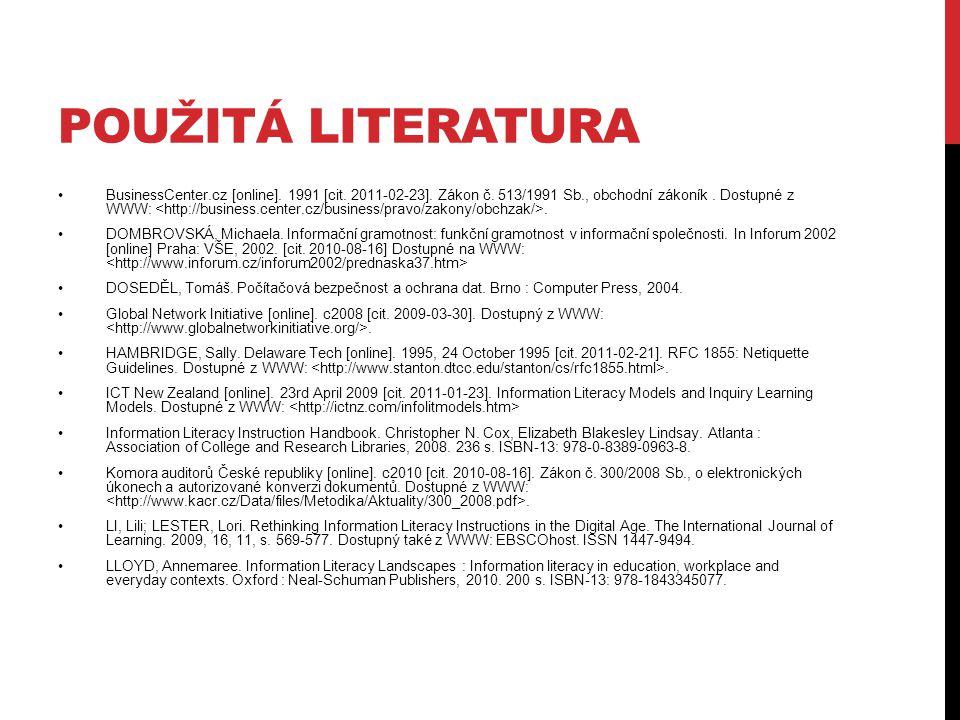 POUŽITÁ LITERATURA BusinessCenter.cz [online]. 1991 [cit.